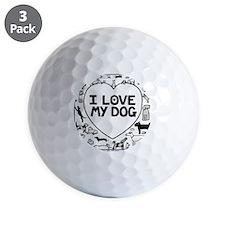 I Love My Dog Golf Ball