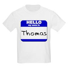 hello my name is thomas T-Shirt