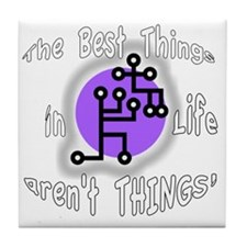 Best Things in Life BL Tile Coaster