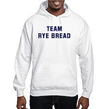 Team RYE BREAD Hoodie
