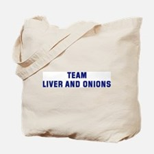 Team LIVER AND ONIONS Tote Bag