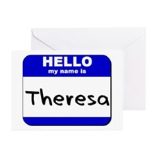 hello my name is theresa  Greeting Cards (Package