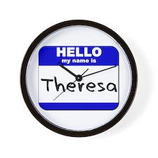 hello my name is theresa  Wall Clock