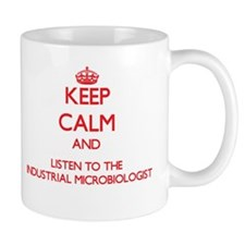 Keep Calm and Listen to the Industrial Microbiolog