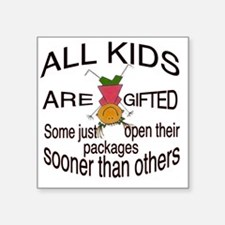 "Gifted Kids Square Sticker 3"" x 3"""