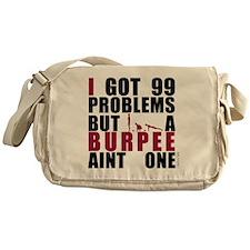 I Got 99 Problems Messenger Bag