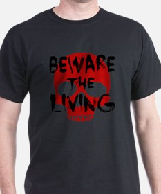 Beware the Living T-Shirt