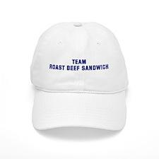 Team ROAST BEEF SANDWICH Baseball Cap