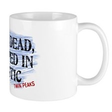 Shes Dead Wrapped In Plastic Twin Peaks Mug