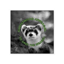 "Appease The Pine Weasel Twi Square Sticker 3"" x 3"""