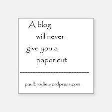 "Blog byline Square Sticker 3"" x 3"""