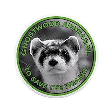 """Pine Weasel Twin Peaks 3.5"""" Button"""