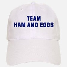 Team HAM AND EGGS Baseball Baseball Cap