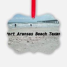 PORT ARANSAS BEACH TEXAS Ornament