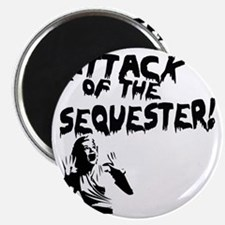 Attack of the Sequester! Magnet