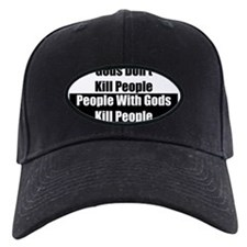 Gods Dont Kill People Baseball Hat
