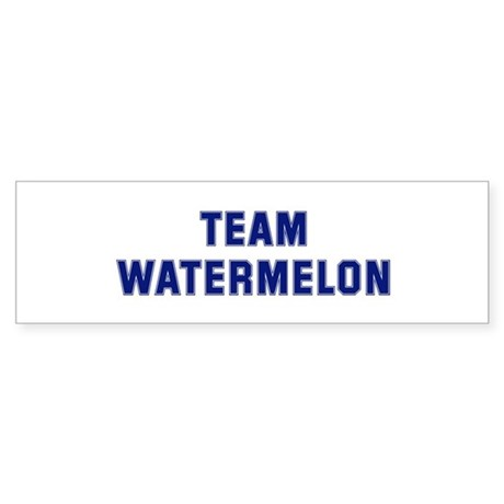 Team WATERMELON Bumper Sticker
