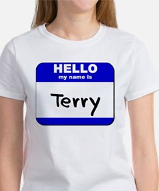 hello my name is terry Women's T-Shirt