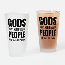 Gods Dont Kill People Drinking Glass