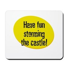 Have fun storming the castle! Mousepad