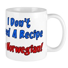 Dont Need Recipe Norwegian Mug