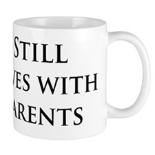 Still Lives With Parents Mug