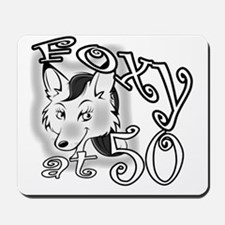 Foxy at 50 BL Mousepad
