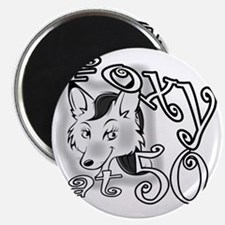 Foxy at 50 BL Magnet