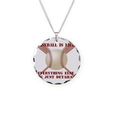 Baseball is Life... Necklace