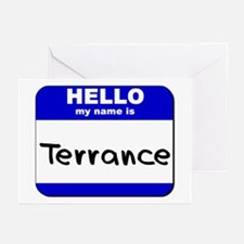 hello my name is terrance  Greeting Cards (Package