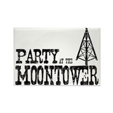 Party at the Moontower Rectangle Magnet