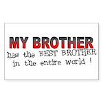 My Brother Has the Best Broth Sticker (Rectangular