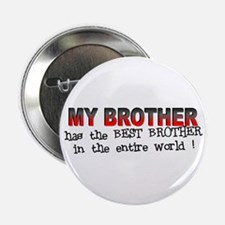 My Brother Has the Best Broth Button