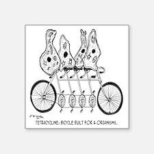 "Tetracycline: Bike Built Fo Square Sticker 3"" x 3"""