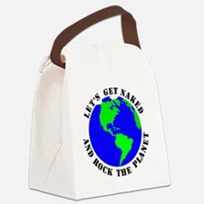 Lets Get Naked  Rock The Planet_B Canvas Lunch Bag