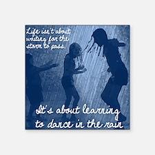 """Dancing in the Rain Square Sticker 3"""" x 3"""""""