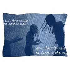 Dancing in the Rain Pillow Case