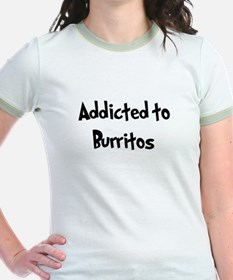 Addicted to Burritos T