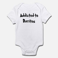 Addicted to Burritos Infant Bodysuit