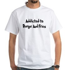 Addicted to Burger And Fries Shirt
