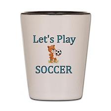 Lets Play Soccer Shot Glass