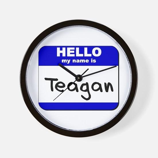 hello my name is teagan  Wall Clock