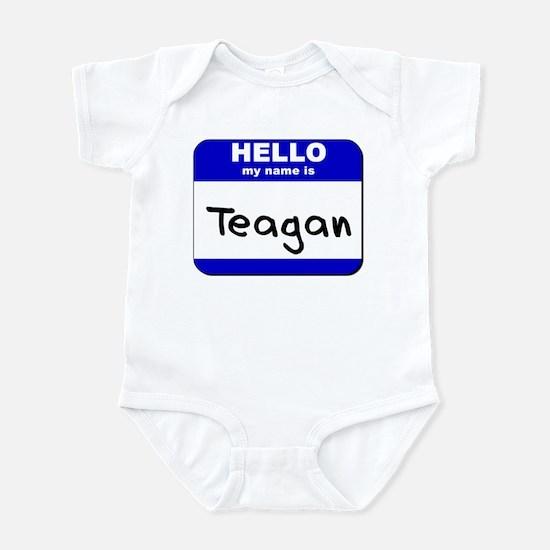 hello my name is teagan  Infant Bodysuit