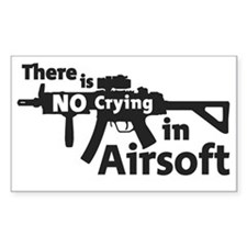 there is no crying in Airsoft Decal