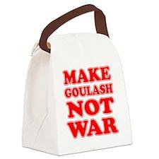 Make Goulash Not War Canvas Lunch Bag