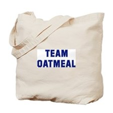 Team OATMEAL Tote Bag