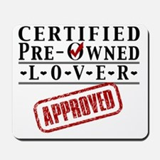 Certified Pre-Owned Lover Mousepad