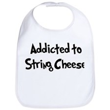 Addicted to String Cheese Bib