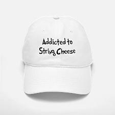 Addicted to String Cheese Baseball Baseball Cap