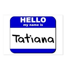 hello my name is tatiana  Postcards (Package of 8)